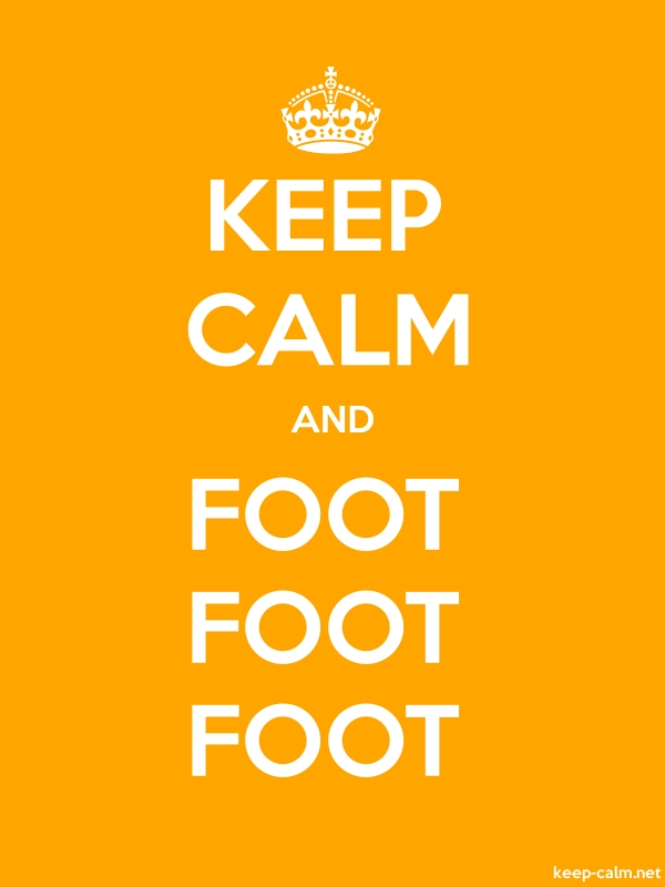 KEEP CALM AND FOOT FOOT FOOT - white/orange - Default (600x800)