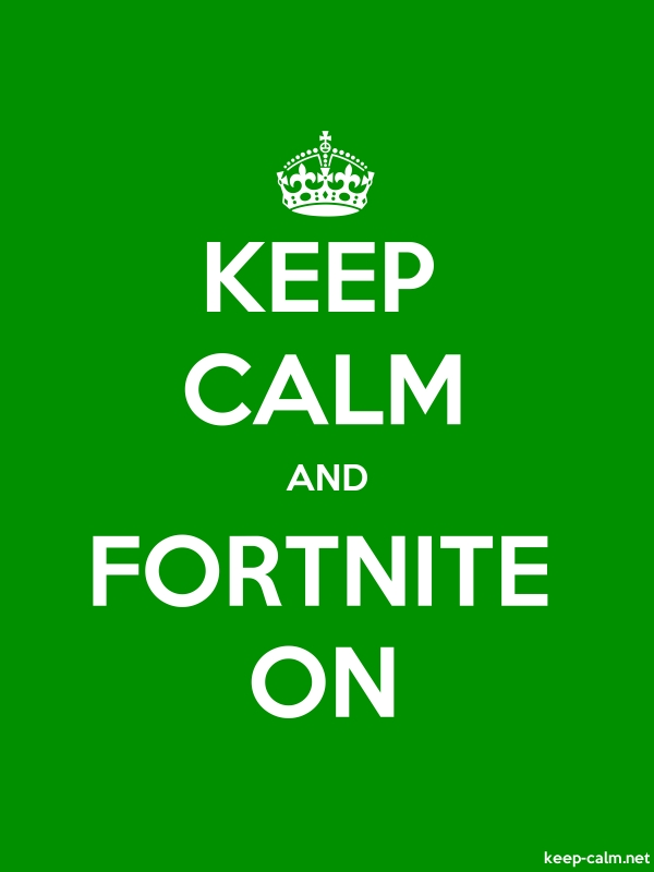 KEEP CALM AND FORTNITE ON - white/green - Default (600x800)