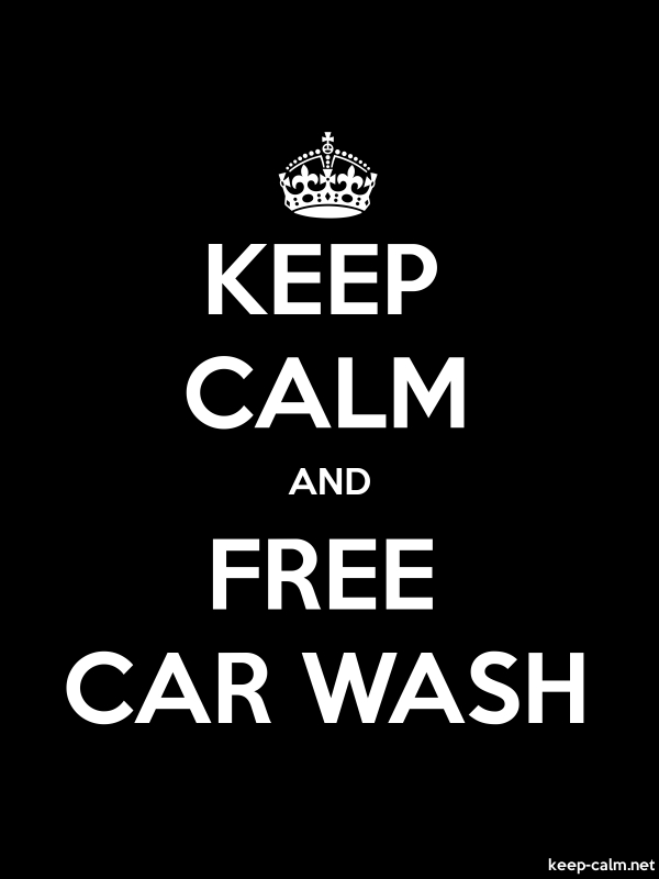 KEEP CALM AND FREE CAR WASH - white/black - Default (600x800)