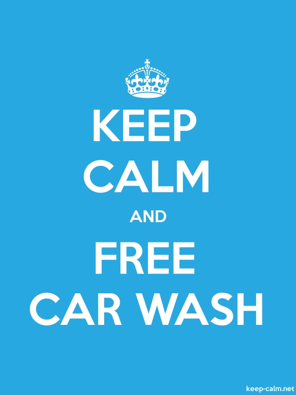 KEEP CALM AND FREE CAR WASH - white/blue - Default (600x800)