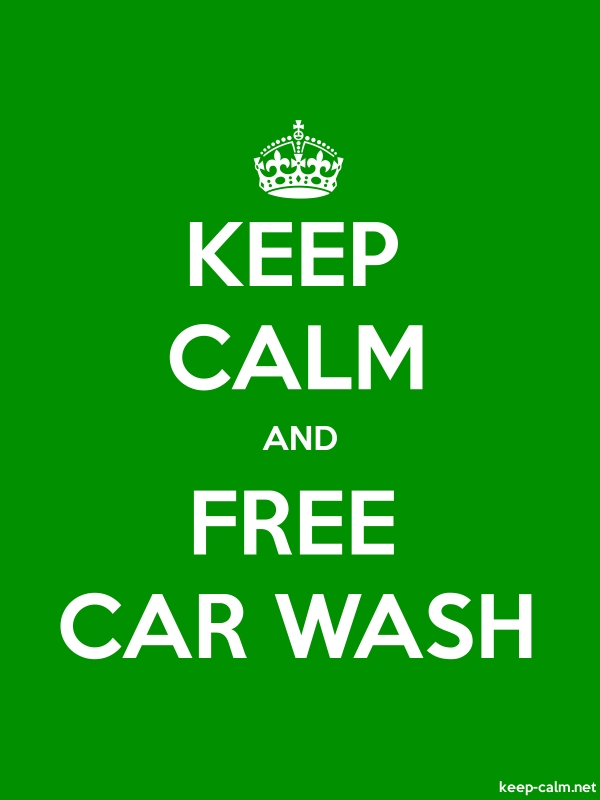 KEEP CALM AND FREE CAR WASH - white/green - Default (600x800)