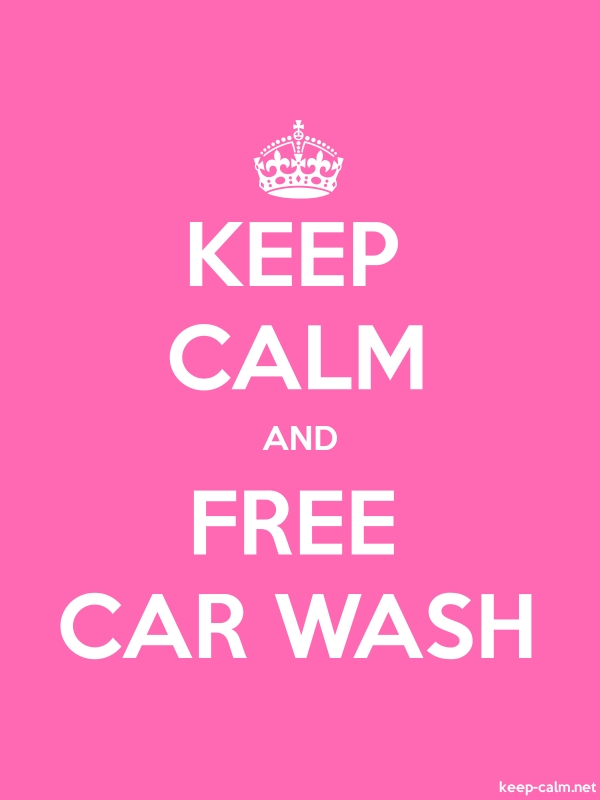 KEEP CALM AND FREE CAR WASH - white/pink - Default (600x800)