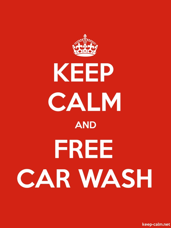 KEEP CALM AND FREE CAR WASH - white/red - Default (600x800)