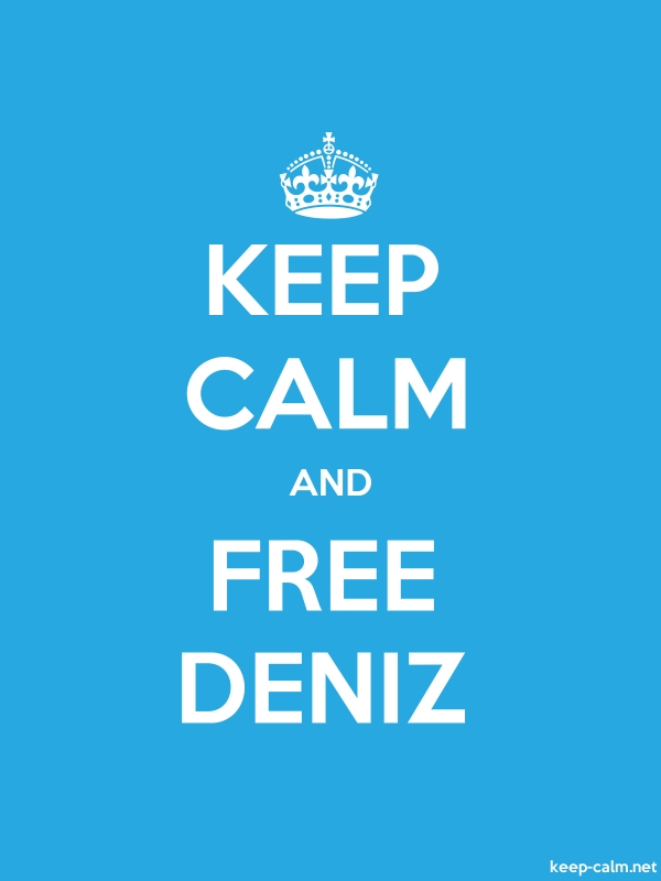 KEEP CALM AND FREE DENIZ - white/blue - Default (600x800)