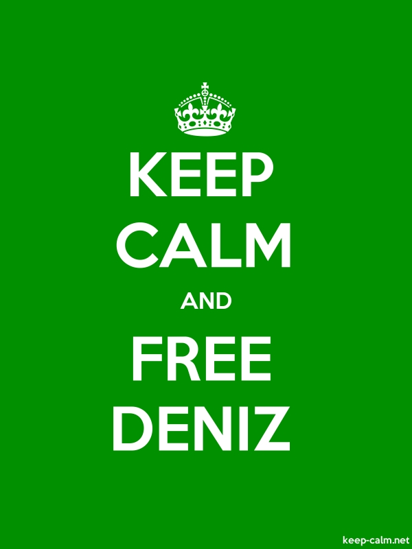 KEEP CALM AND FREE DENIZ - white/green - Default (600x800)