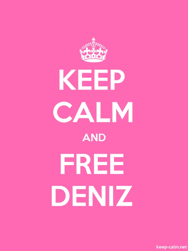 KEEP CALM AND FREE DENIZ - white/pink - Default (600x800)
