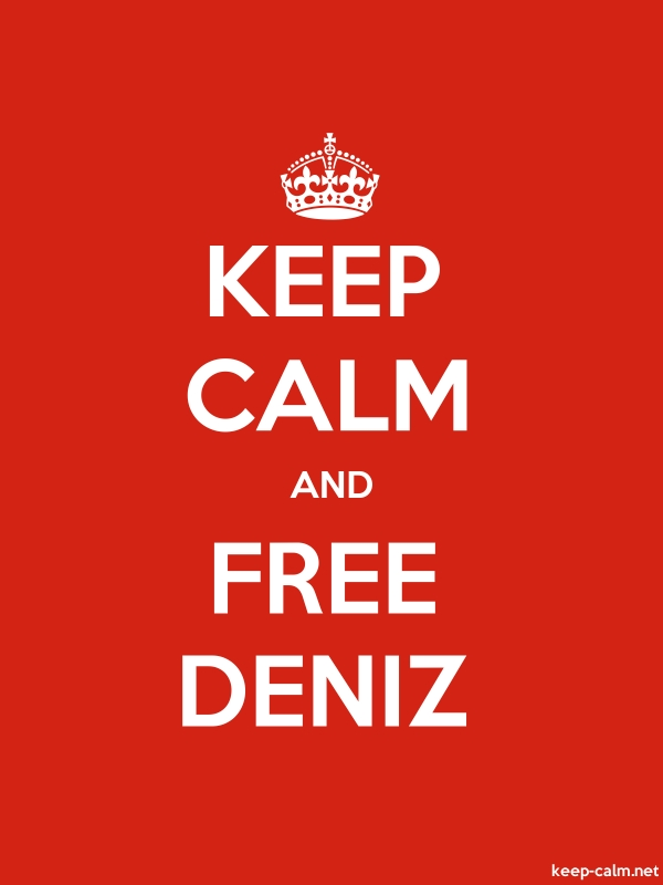 KEEP CALM AND FREE DENIZ - white/red - Default (600x800)
