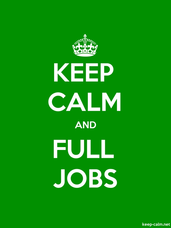 KEEP CALM AND FULL JOBS - white/green - Default (600x800)