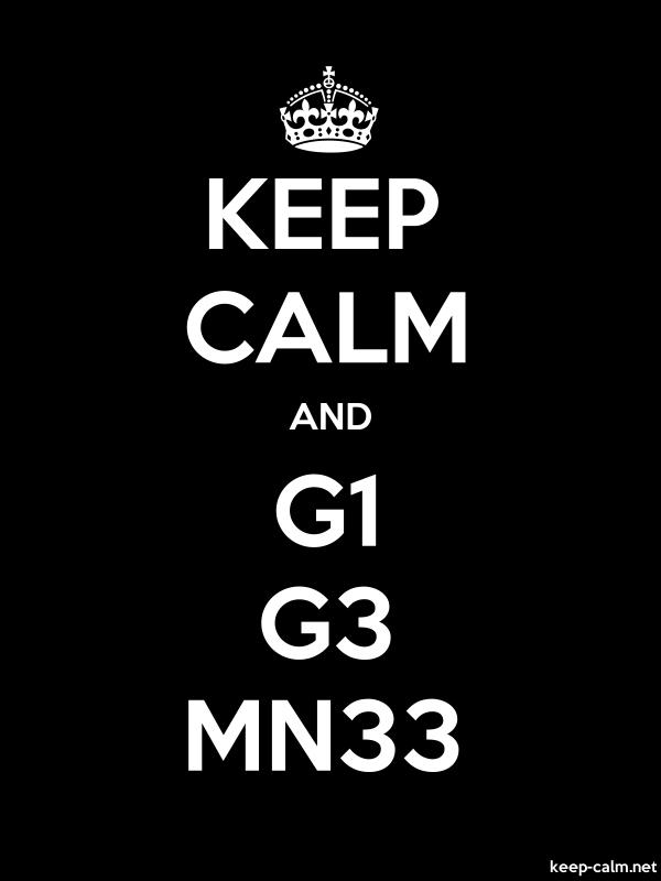KEEP CALM AND G1 G3 MN33 - white/black - Default (600x800)