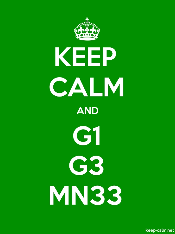 KEEP CALM AND G1 G3 MN33 - white/green - Default (600x800)