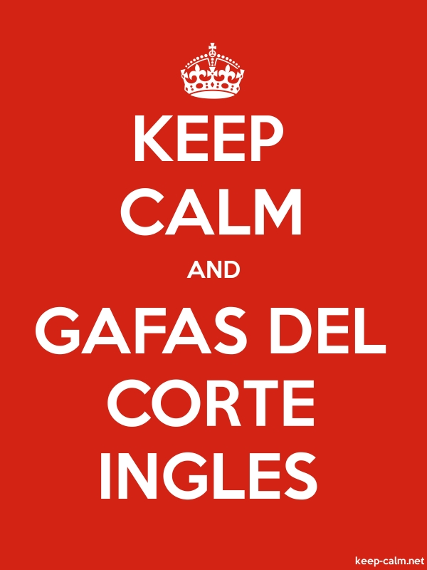 KEEP CALM AND GAFAS DEL CORTE INGLES - white/red - Default (600x800)