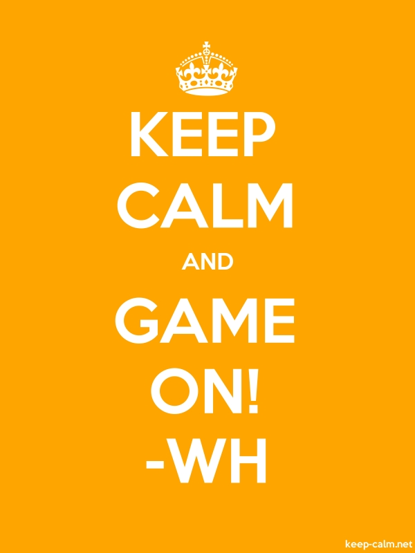 KEEP CALM AND GAME ON! -WH - white/orange - Default (600x800)