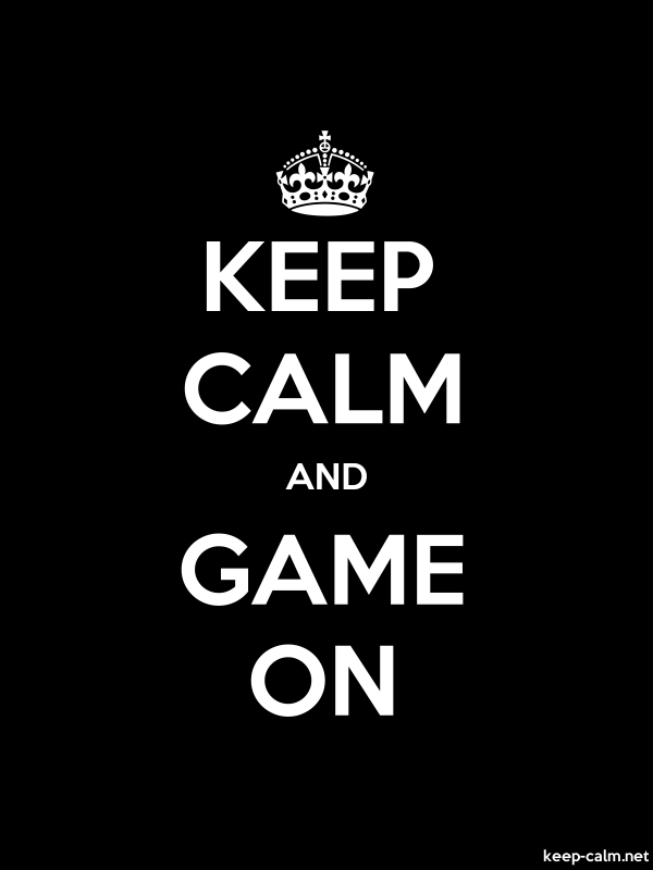 KEEP CALM AND GAME ON - white/black - Default (600x800)
