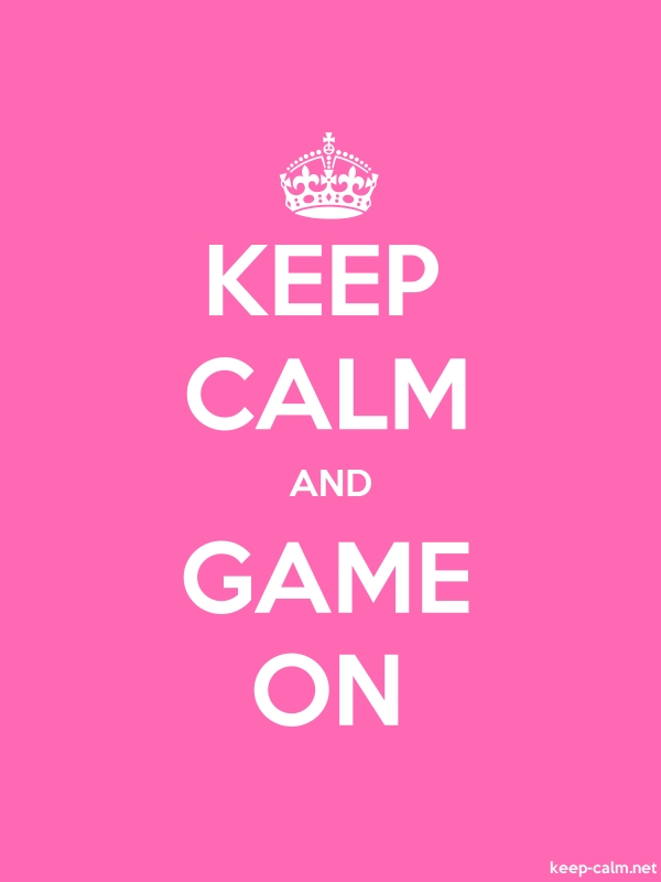 KEEP CALM AND GAME ON - white/pink - Default (600x800)