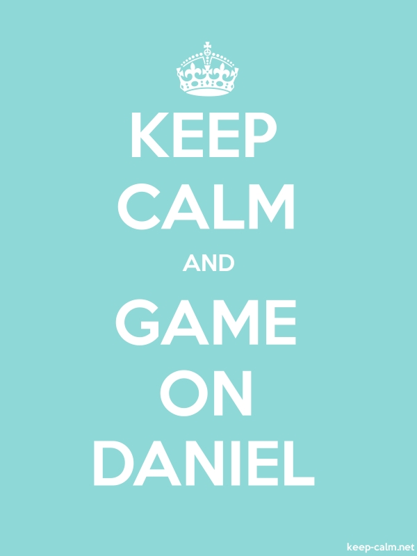KEEP CALM AND GAME ON DANIEL - white/lightblue - Default (600x800)