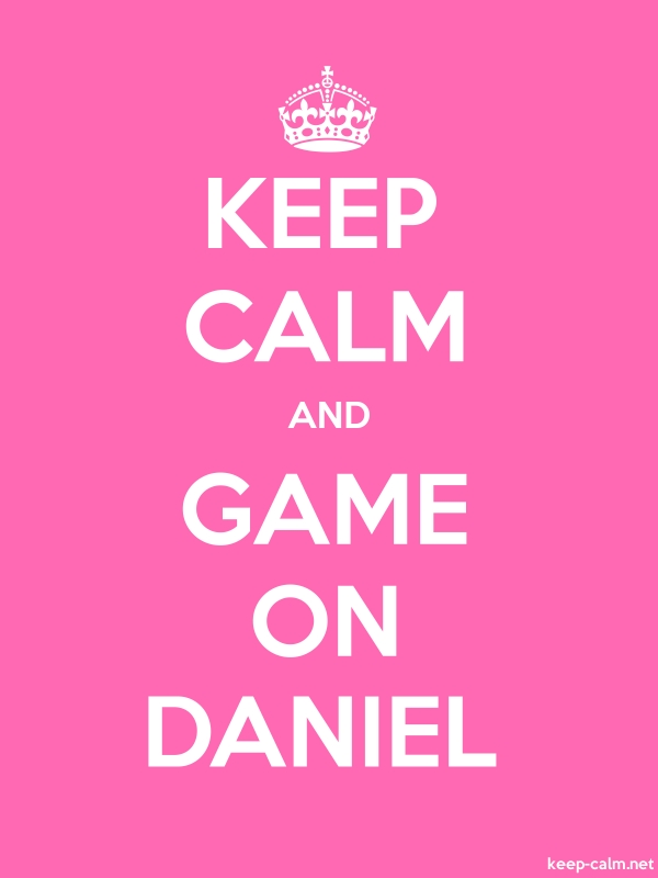 KEEP CALM AND GAME ON DANIEL - white/pink - Default (600x800)
