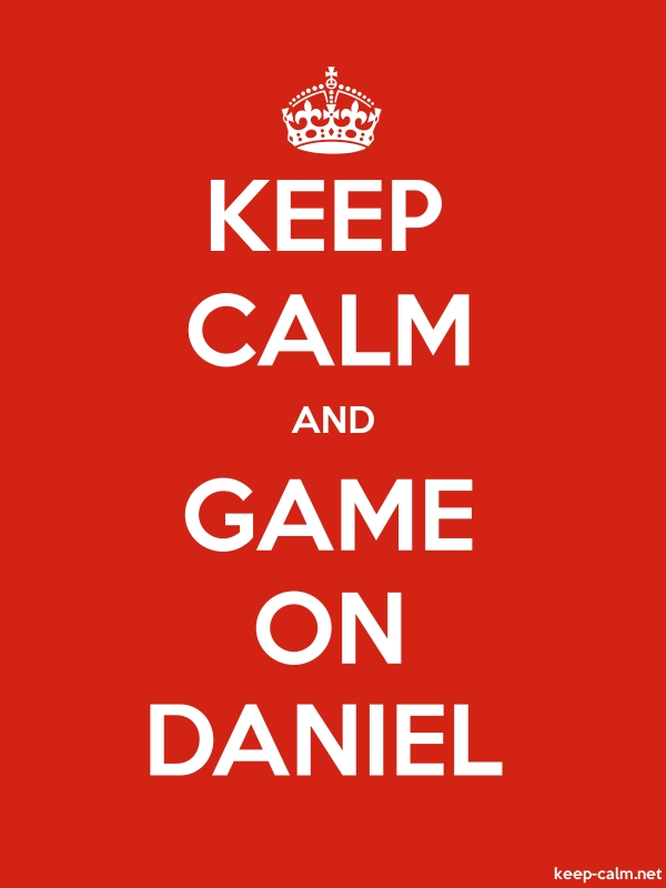 KEEP CALM AND GAME ON DANIEL - white/red - Default (600x800)