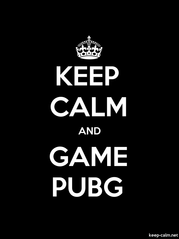 KEEP CALM AND GAME PUBG - white/black - Default (600x800)
