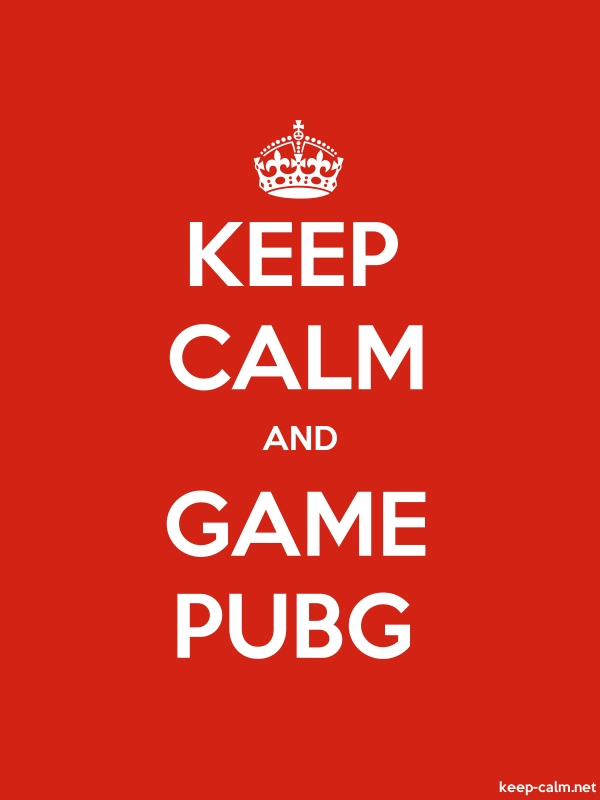 KEEP CALM AND GAME PUBG - white/red - Default (600x800)