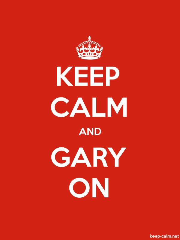 KEEP CALM AND GARY ON - white/red - Default (600x800)
