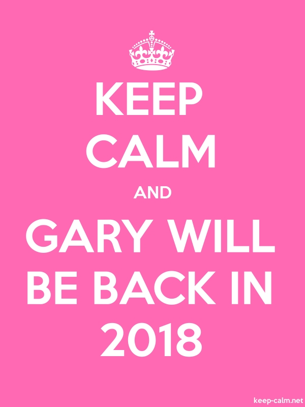 KEEP CALM AND GARY WILL BE BACK IN 2018 - white/pink - Default (600x800)