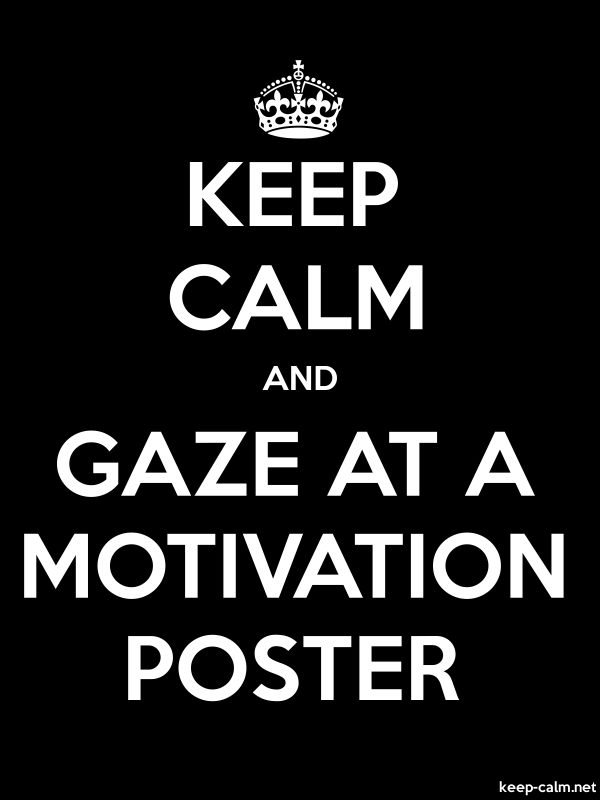KEEP CALM AND GAZE AT A MOTIVATION POSTER - white/black - Default (600x800)