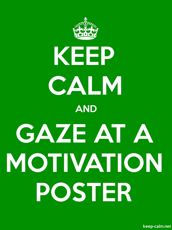 KEEP CALM AND GAZE AT A MOTIVATION POSTER - white/green - Default (600x800)