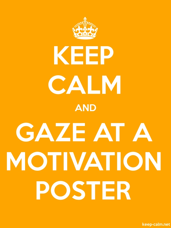 KEEP CALM AND GAZE AT A MOTIVATION POSTER - white/orange - Default (600x800)