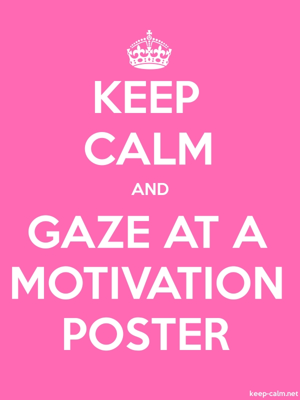 KEEP CALM AND GAZE AT A MOTIVATION POSTER - white/pink - Default (600x800)