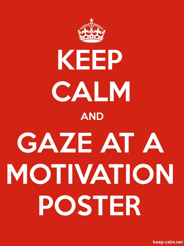 KEEP CALM AND GAZE AT A MOTIVATION POSTER - white/red - Default (600x800)