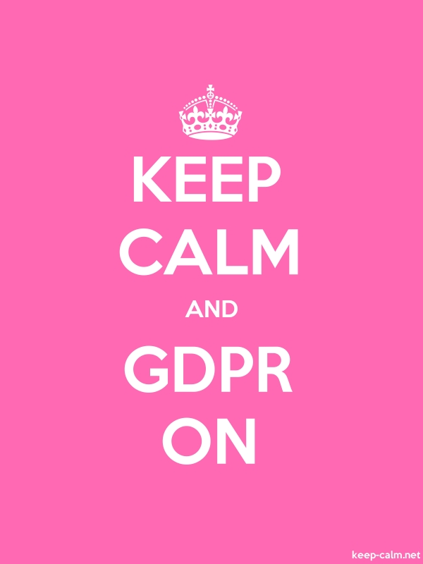 KEEP CALM AND GDPR ON - white/pink - Default (600x800)