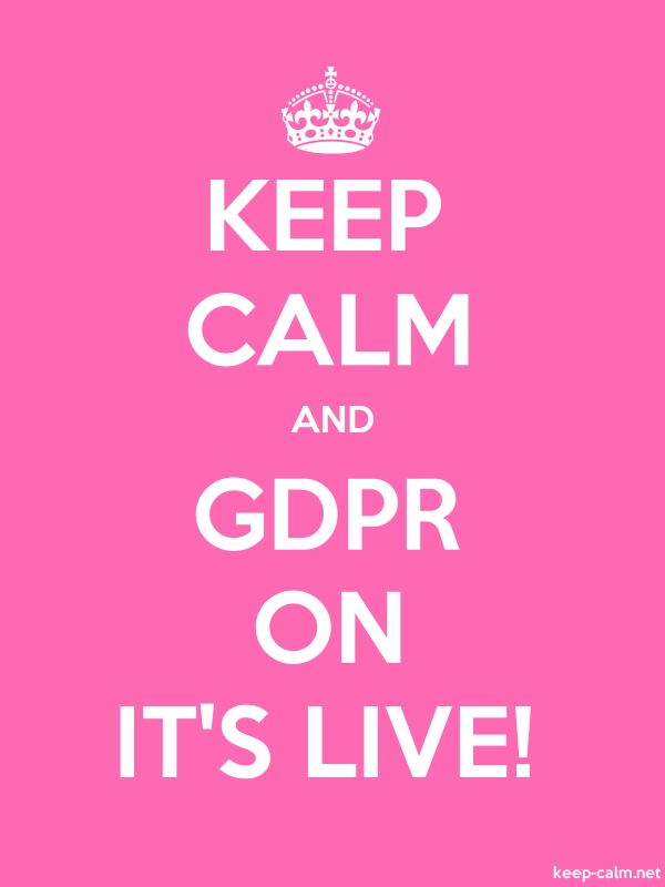 KEEP CALM AND GDPR ON IT'S LIVE! - white/pink - Default (600x800)