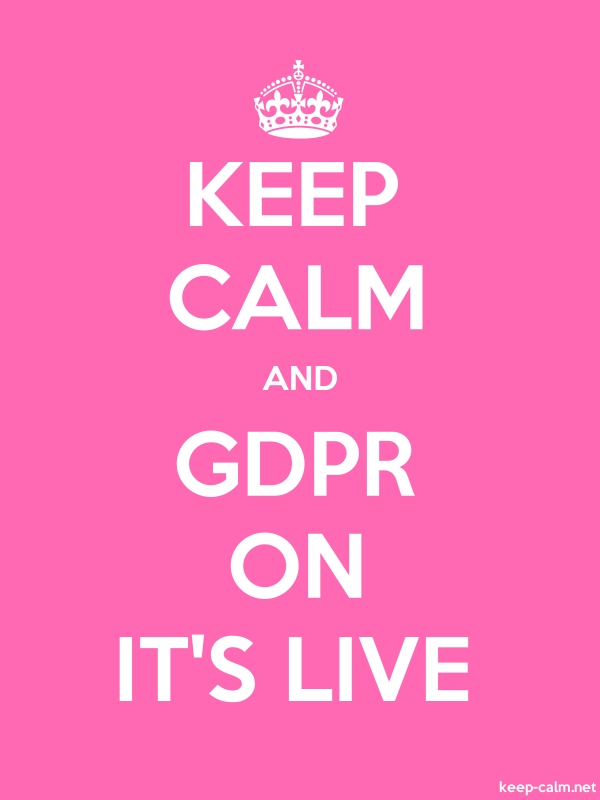 KEEP CALM AND GDPR ON IT'S LIVE - white/pink - Default (600x800)