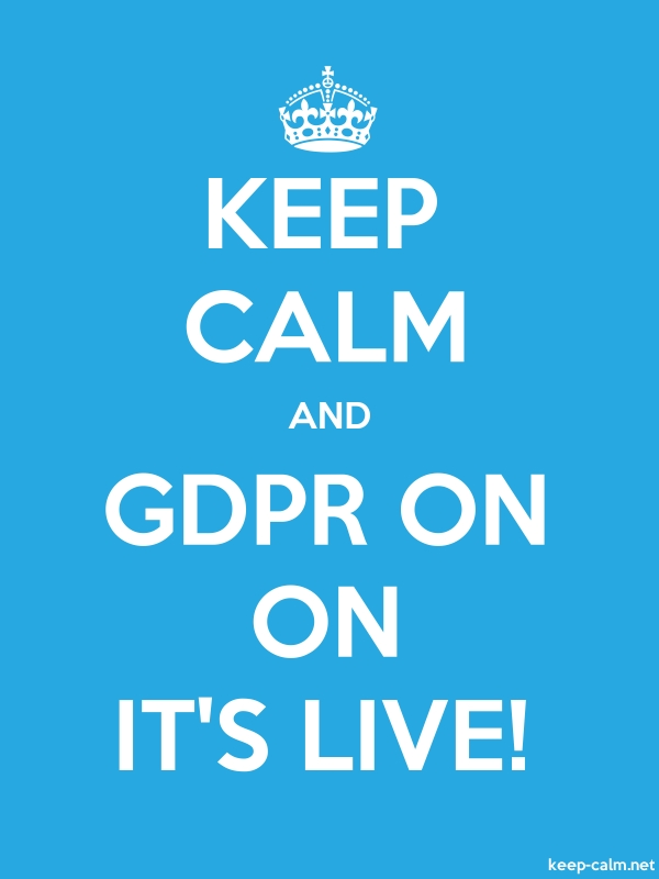 KEEP CALM AND GDPR ON ON IT'S LIVE! - white/blue - Default (600x800)