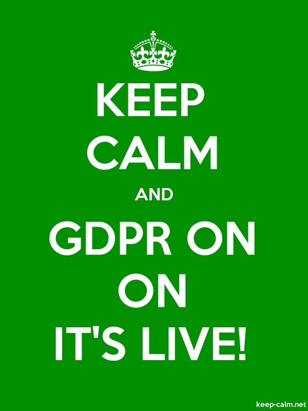 KEEP CALM AND GDPR ON ON IT'S LIVE! - white/green - Default (600x800)