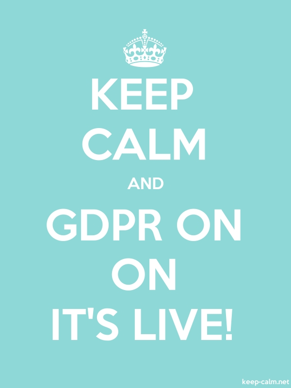 KEEP CALM AND GDPR ON ON IT'S LIVE! - white/lightblue - Default (600x800)
