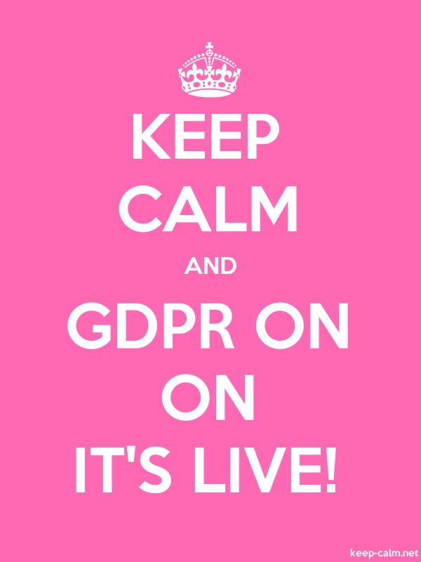 KEEP CALM AND GDPR ON ON IT'S LIVE! - white/pink - Default (600x800)