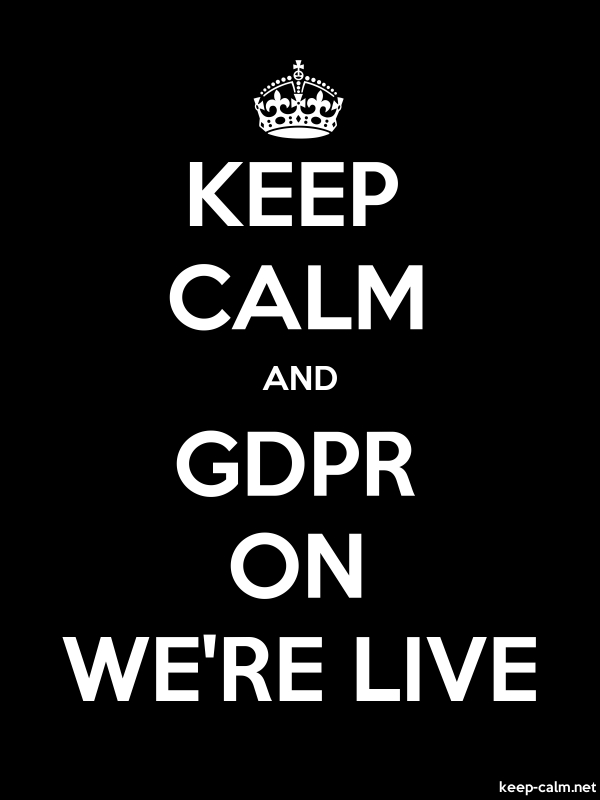 KEEP CALM AND GDPR ON WE'RE LIVE - white/black - Default (600x800)