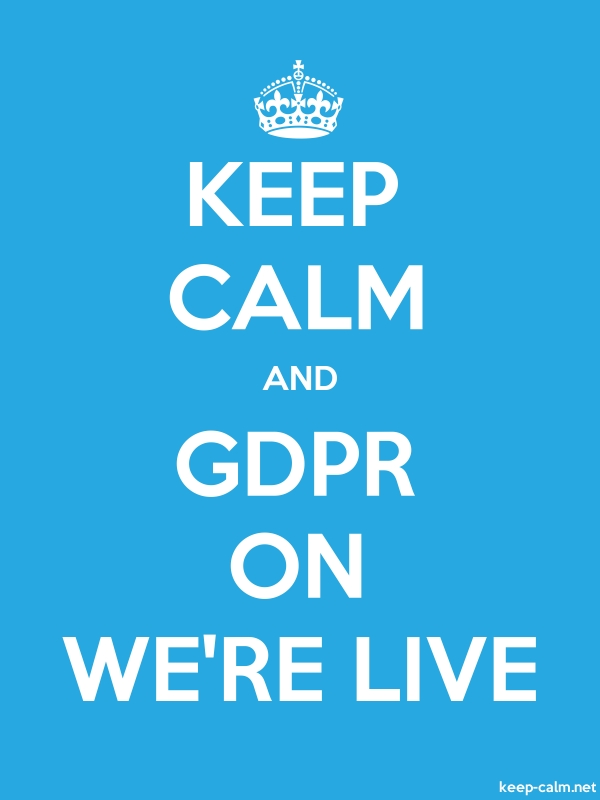 KEEP CALM AND GDPR ON WE'RE LIVE - white/blue - Default (600x800)