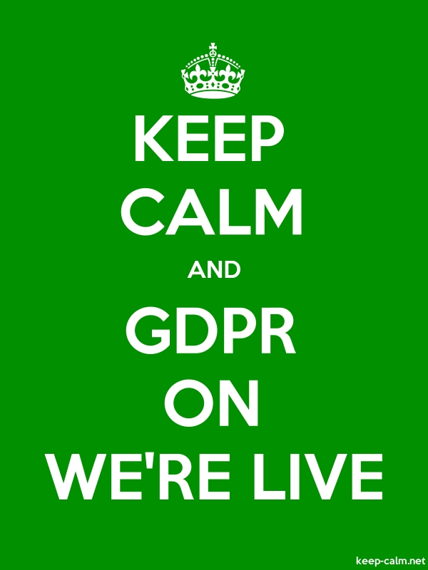 KEEP CALM AND GDPR ON WE'RE LIVE - white/green - Default (600x800)