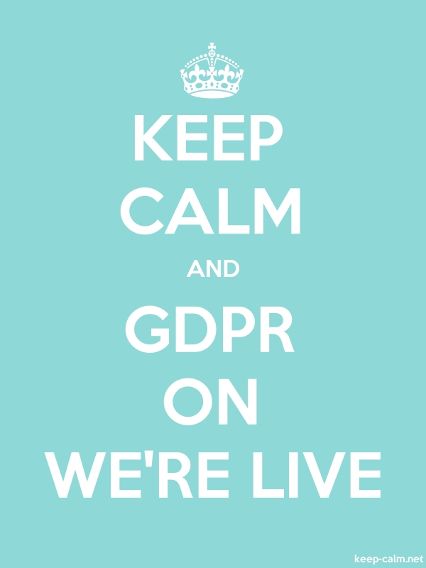 KEEP CALM AND GDPR ON WE'RE LIVE - white/lightblue - Default (600x800)
