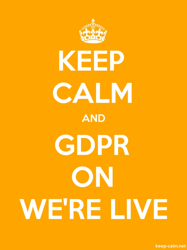 KEEP CALM AND GDPR ON WE'RE LIVE - white/orange - Default (600x800)