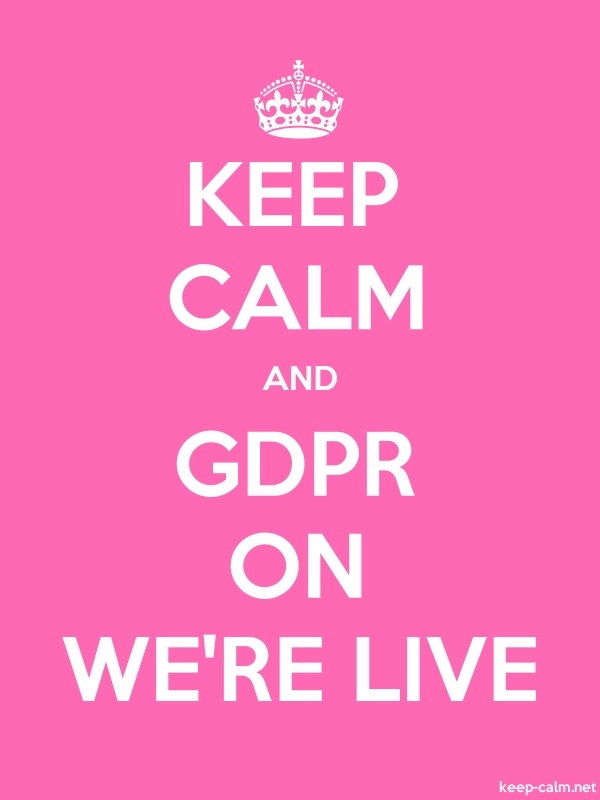 KEEP CALM AND GDPR ON WE'RE LIVE - white/pink - Default (600x800)