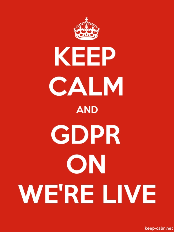 KEEP CALM AND GDPR ON WE'RE LIVE - white/red - Default (600x800)