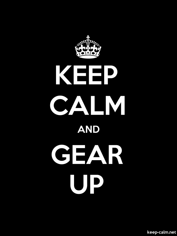 KEEP CALM AND GEAR UP - white/black - Default (600x800)