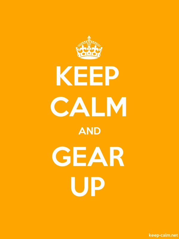 KEEP CALM AND GEAR UP - white/orange - Default (600x800)