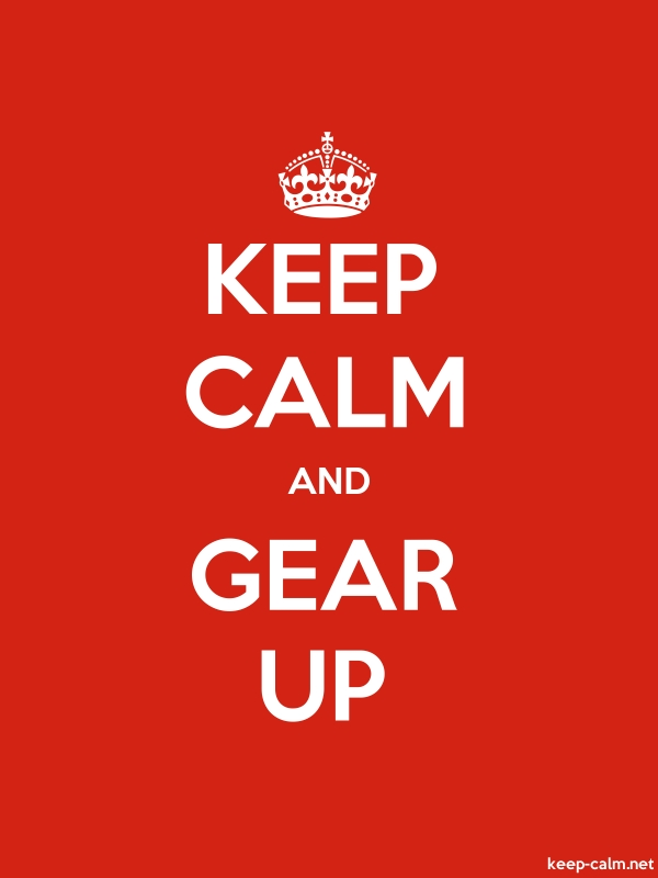 KEEP CALM AND GEAR UP - white/red - Default (600x800)