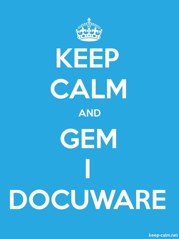 KEEP CALM AND GEM I DOCUWARE - white/blue - Default (600x800)