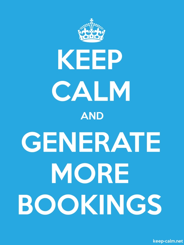 KEEP CALM AND GENERATE MORE BOOKINGS - white/blue - Default (600x800)