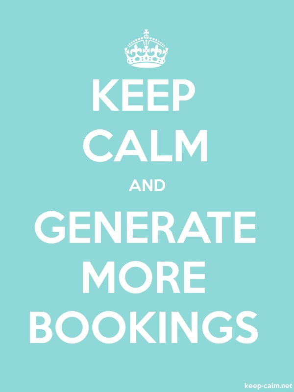KEEP CALM AND GENERATE MORE BOOKINGS - white/lightblue - Default (600x800)